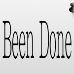 """Been Done"" Lists"